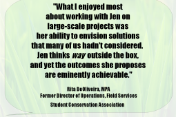 Testimonial from Rita DeOliveira, MPA, Former Director of Operations for Student Conservation Association