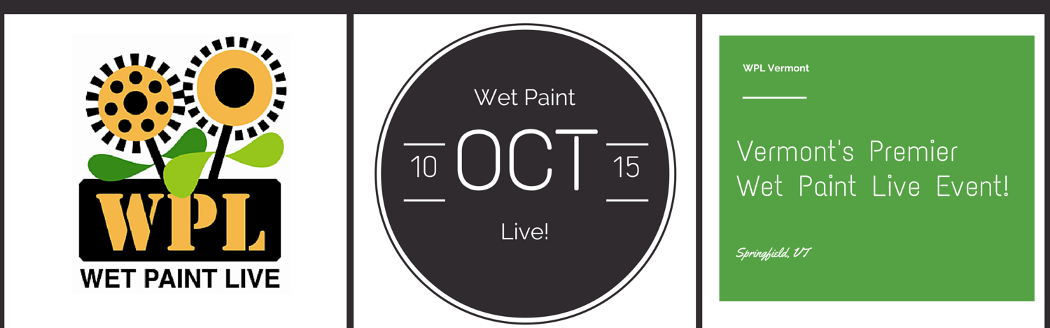 Wet Paint Live- Vermont public art event and celebration- banner and website created by Jen Austin, Small Town Legacies